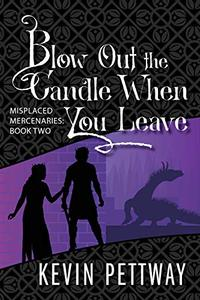 "Cover of book titled ""Blow out the Candle When you Leave"""