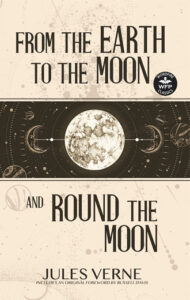Book cover of From the Earth to the Moon and Around the Moon