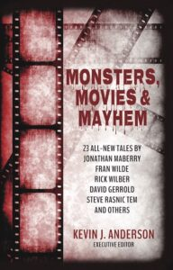 "Cover of a book titled ""Monsters, Movies & Mayhem"""