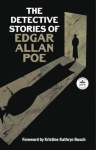 "Cover of a book titled, ""The Detective Stories of Edgar Allan Poe"""